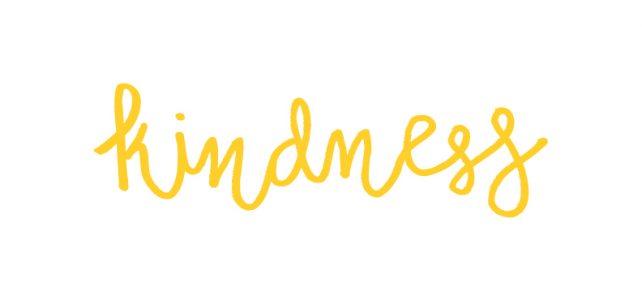 We Believe in Being Kind